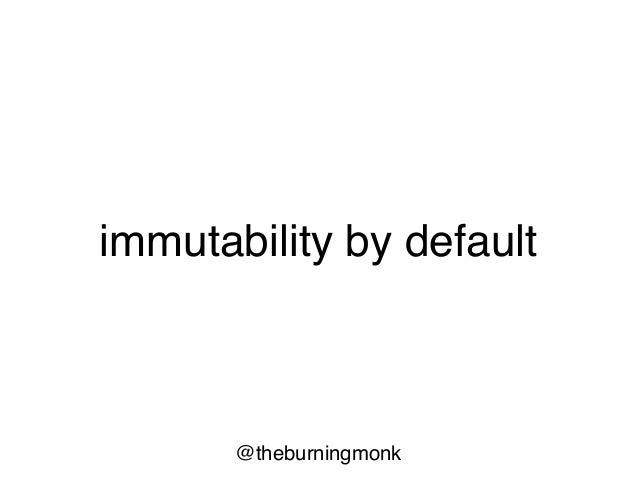 @theburningmonk immutability