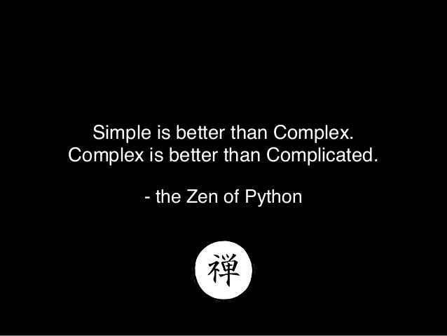 @theburningmonk If the implementation is hard to explain, it's a bad idea. - the Zen of Python