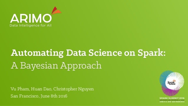 Automating Data Science on Spark: 