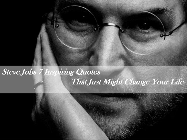 7 Inspiring Quotes That Just Might Change Your Life, By ...