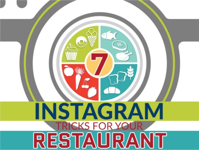 7 Instagram tricks you can actually use for your restaurant