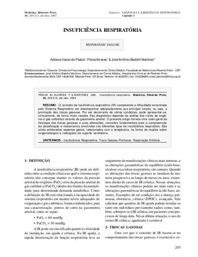 Medicina, Ribeirão Preto, 36: 205-213, abr./dez. 2003  Simpósio: URGÊNCIAS E EMERGÊNCIAS RESPIRATÓRIAS Capítulo I  INSUFIC...