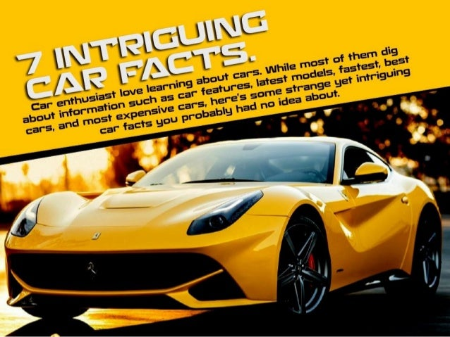 7 intriguing car facts