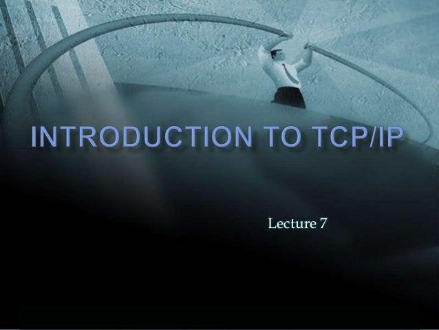 Lecture 7© 1999, Cisco Systems, Inc.   www.cisco.com