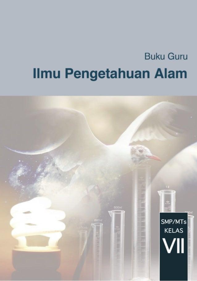 ii Buku Guru Kelas VII SMP/MTs Hak Cipta © 2013 pada Kementerian Pendidikan dan Kebudayaan Dilindungi Undang-Undang MILIK ...