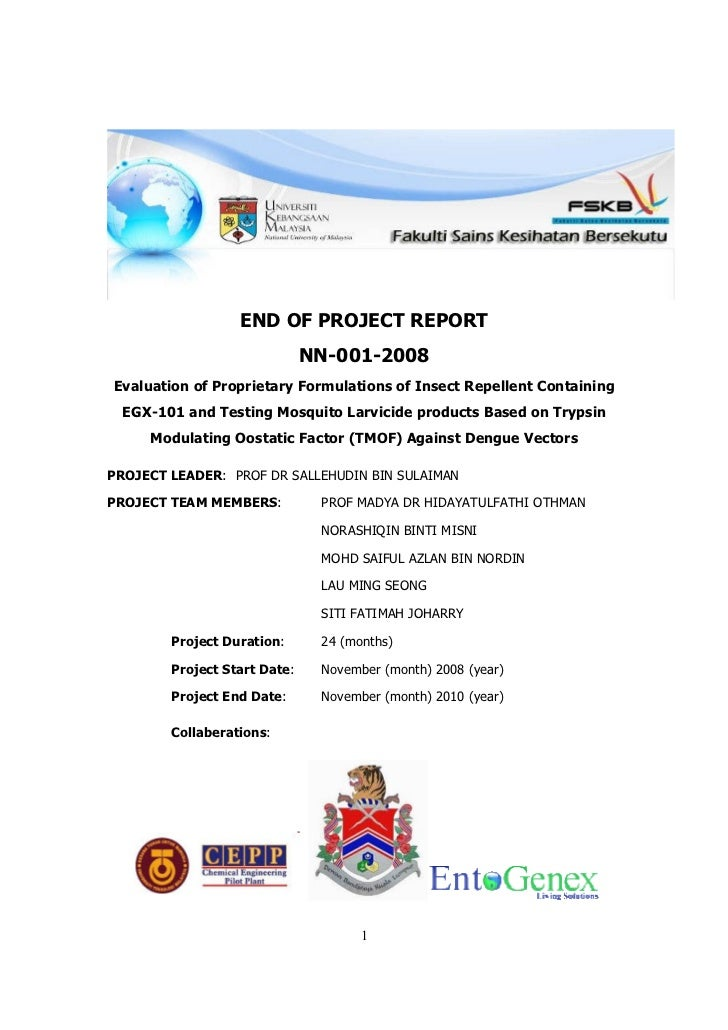 END OF PROJECT REPORT                              NN-001-2008Evaluation of Proprietary Formulations of Insect Repellent C...