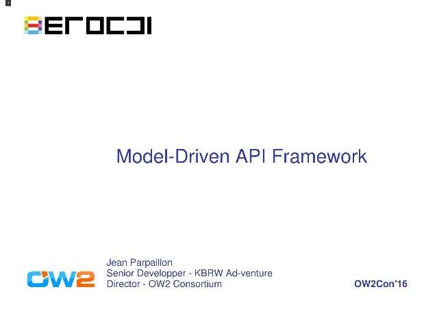 erocci - a scalable model-driven API framework, OW2con'16, Paris.