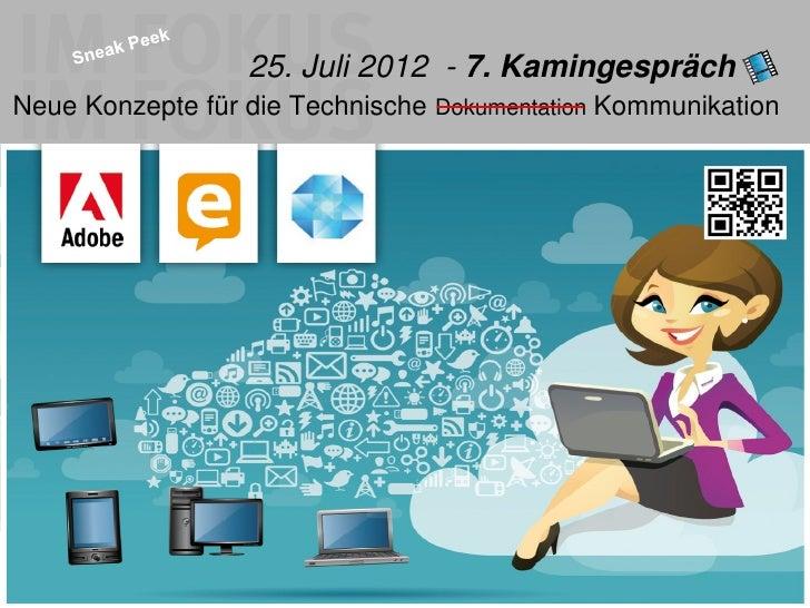 25. Juli 2012 - 7. Kamingespräch __Neue Konzepte für die Technische Dokumentation KommunikationSeite 125.07.2012Georg Eck ...