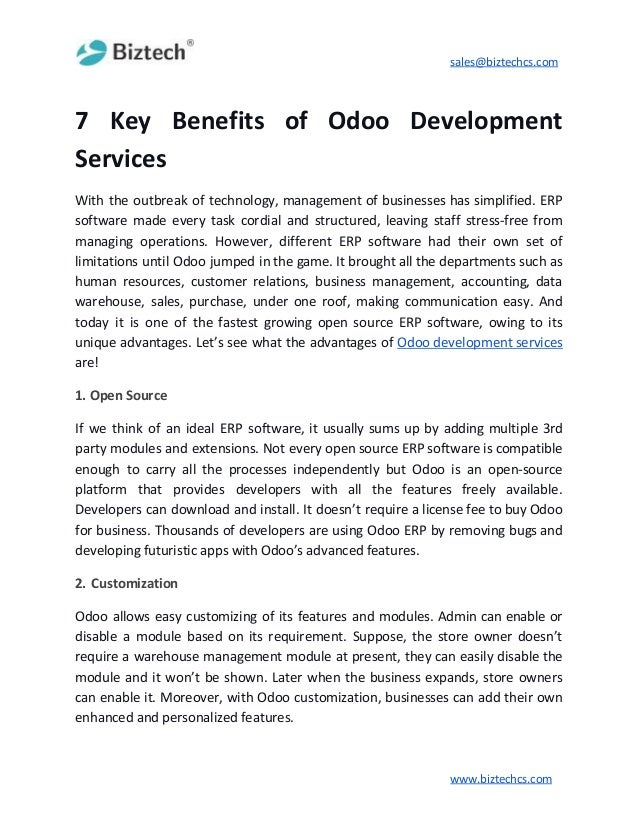 sales@biztechcs.com 7 Key Benefits of Odoo Development Services With the outbreak of technology, management of businesses ...