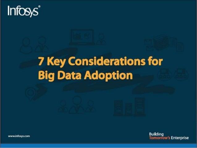 7 Key Considerations for Big Data Adoption