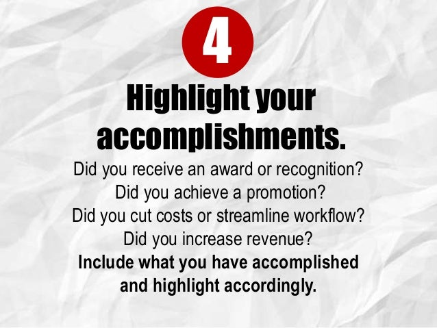 5 highlight your accomplishments - Building Your Resume