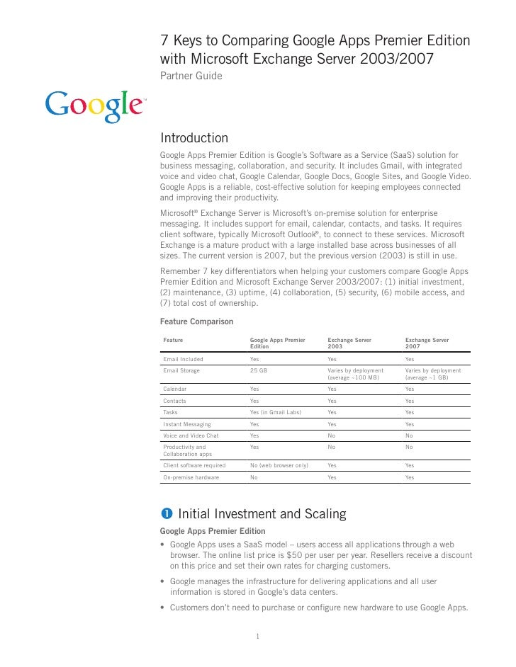 7 Keys to Comparing Google Apps Premier Edition with Microsoft Exchange Server 2003/2007 Partner Guide     Introduction Go...