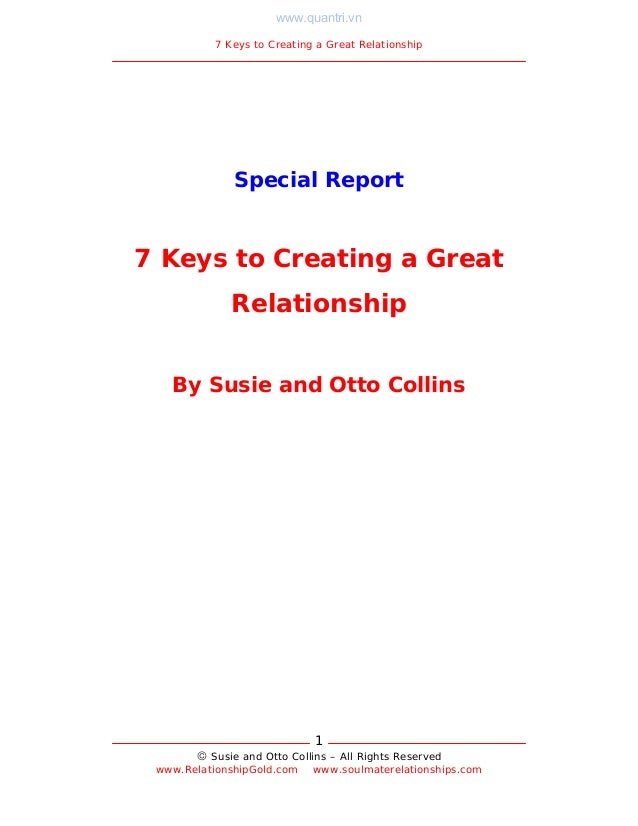 www.quantri.vn          7 Keys to Creating a Great Relationship             Special Report7 Keys to Creating a Great      ...
