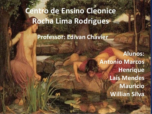 Centro de Ensino Cleonice Rocha Lima Rodrigues Professor: Edivan Chavier Alunos: Antonio Marcos Henrique Laís Mendes Mauri...