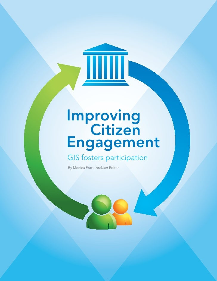 Improving   CitizenEngagementGIS fosters participationBy Monica Pratt, ArcUser Editor