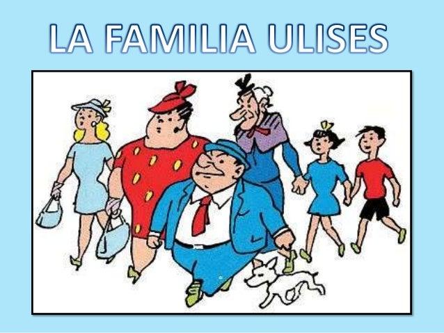 La familia Ulises                                             de Marino Benejam       La serie está protagonizada por una ...