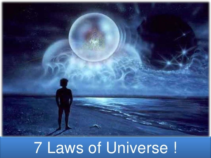 7 Laws of Universe !<br />
