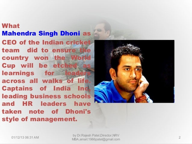 7 leadership lesson of from m.s.dhoni's captancy Slide 2