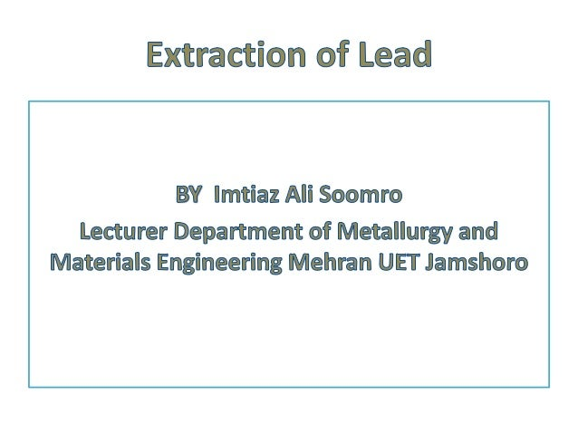 Extraction Of Lead