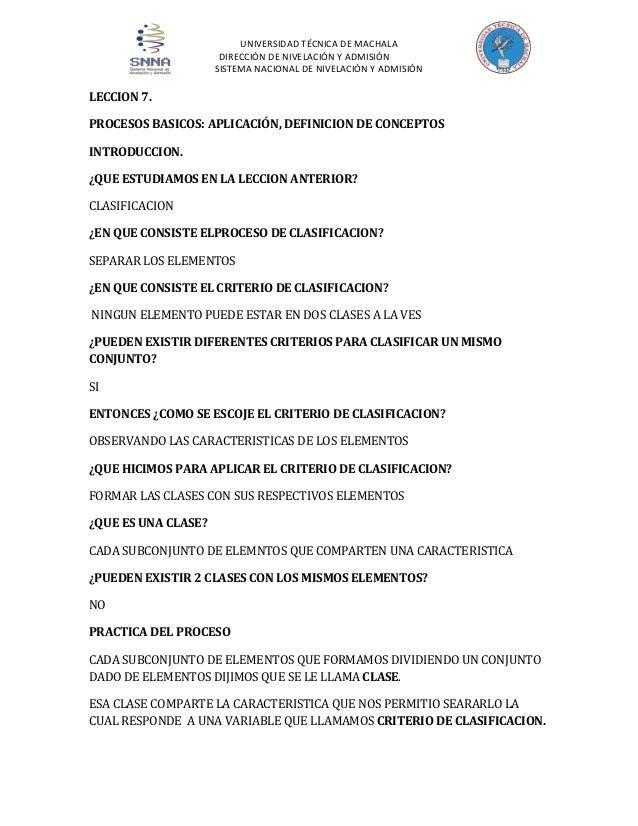UNIVERSIDAD TÉCNICA DE MACHALA DIRECCIÓN DE NIVELACIÓN Y ADMISIÓN SISTEMA NACIONAL DE NIVELACIÓN Y ADMISIÓN  LECCION 7. PR...