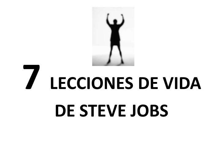 7 LECCIONES DE VIDA   DE STEVE JOBS