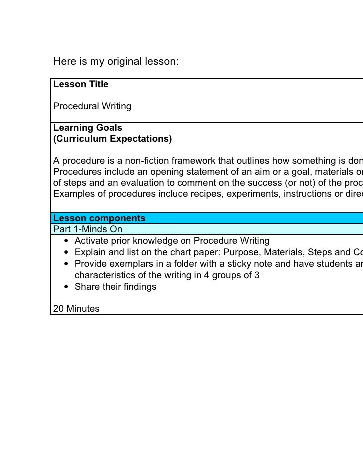 Here is my original lesson:Lesson TitleProcedural WritingLearning Goals(Curriculum Expectations)A procedure is a non-ficti...