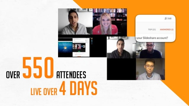 live over 4 days Over 550attendees