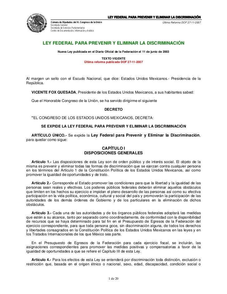 LEY FEDERAL PARA PREVENIR Y ELIMINAR LA DISCRIMINACIÓN               Cámara de Diputados del H. Congreso de la Unión      ...
