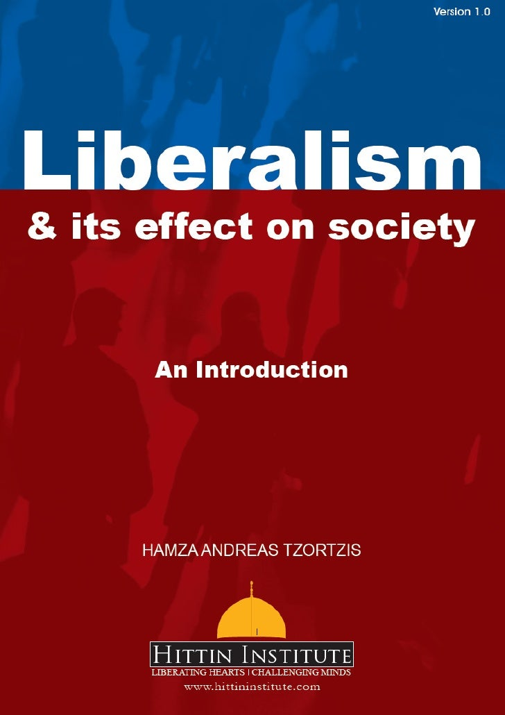 IntroductionLiberalism is the world's most predominant ideology1 with almost all western nations havingembraced its fundam...