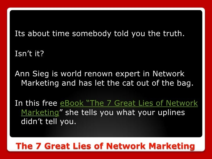 The 7 Great Lies Of Network Marketing 2