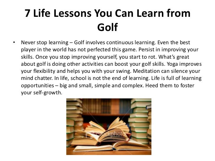 7 life lessons you can learn from golf - SlideShare