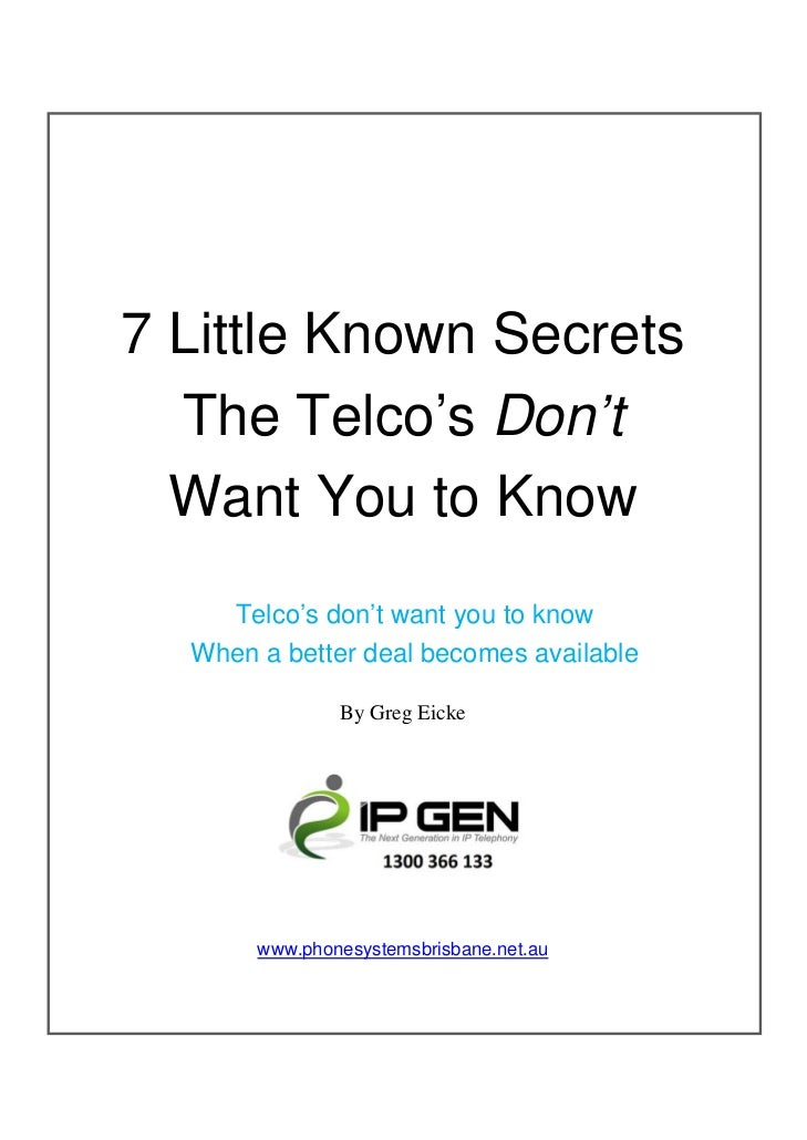 7 Little Known Secrets  The Telco's Don't  Want You to Know    Telco's don't want you to know  When a better deal becomes ...
