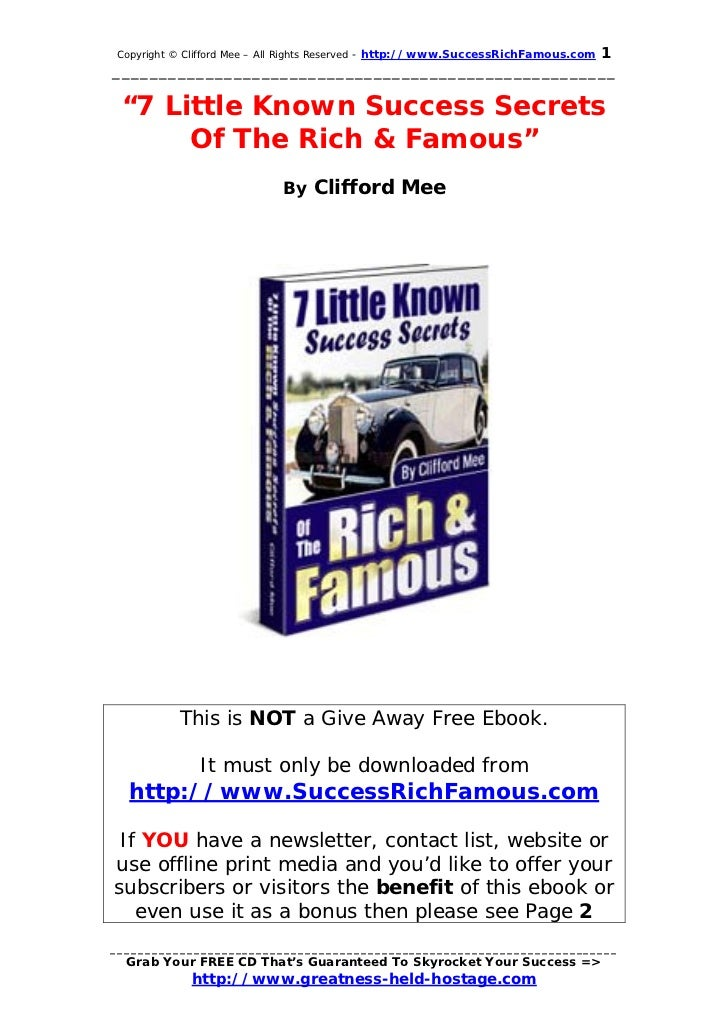 1Copyright © Clifford Mee – All Rights Reserved - http://www.SuccessRichFamous.com________________________________________...