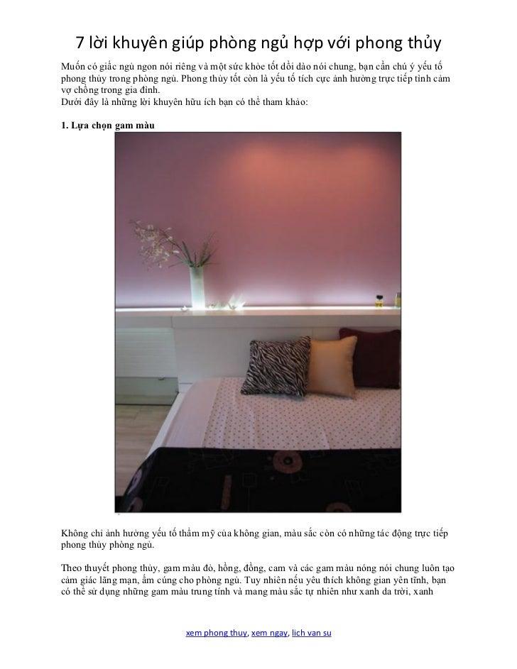 7 lời khuyên giúp phòng ngủ hợp với phong thủyMuốn có giấc ngủ ngon nói riêng và một sức khỏe tốt dồi dào nói chung, bạn c...
