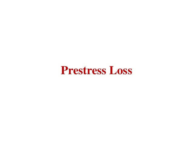 Prestress Loss
