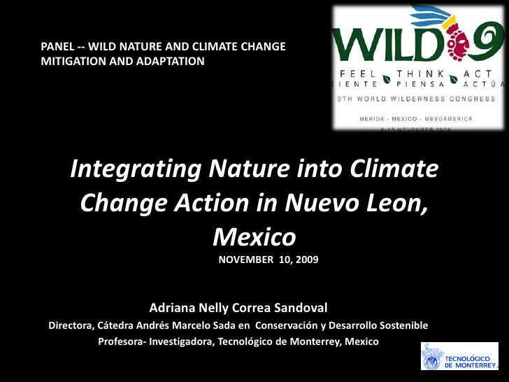 PANEL -- WILD NATURE AND CLIMATE CHANGE MITIGATION AND ADAPTATION	<br />Integrating Nature into Climate Change Action in N...
