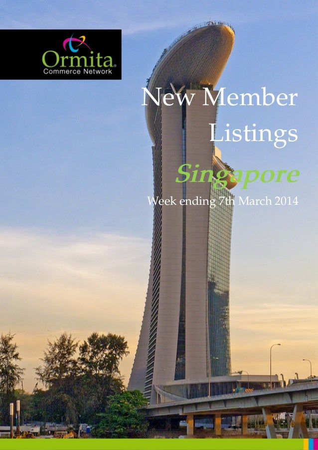 New Member Listings Singapore Week ending 7th March 2014