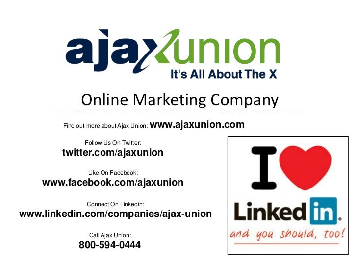 Online Marketing Company        Find out more about Ajax Union:   www.ajaxunion.com               Follow Us On Twitter:   ...