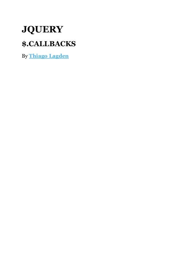 JQUERY $.CALLBACKS By ThiagoLagden