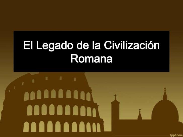 ¿Por qué es                ¿Nos dejaronimportante el                  algunas   Mundo                  cosas?  Romano?    ...