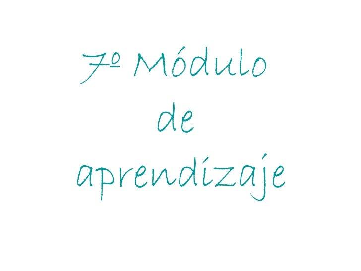 7º Módulo  de  aprendizaje