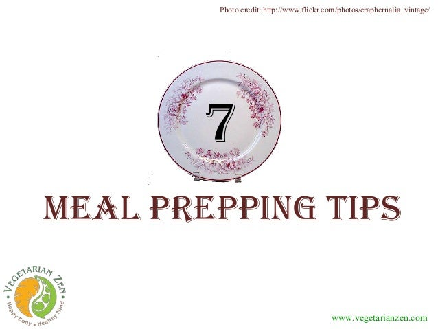 Meal prepping tips www.vegetarianzen.com 7 Photo credit: http://www.flickr.com/photos/eraphernalia_vintage/