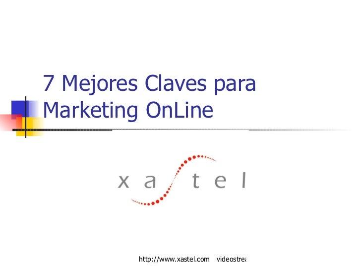 7 Mejores Claves para Marketing OnLine