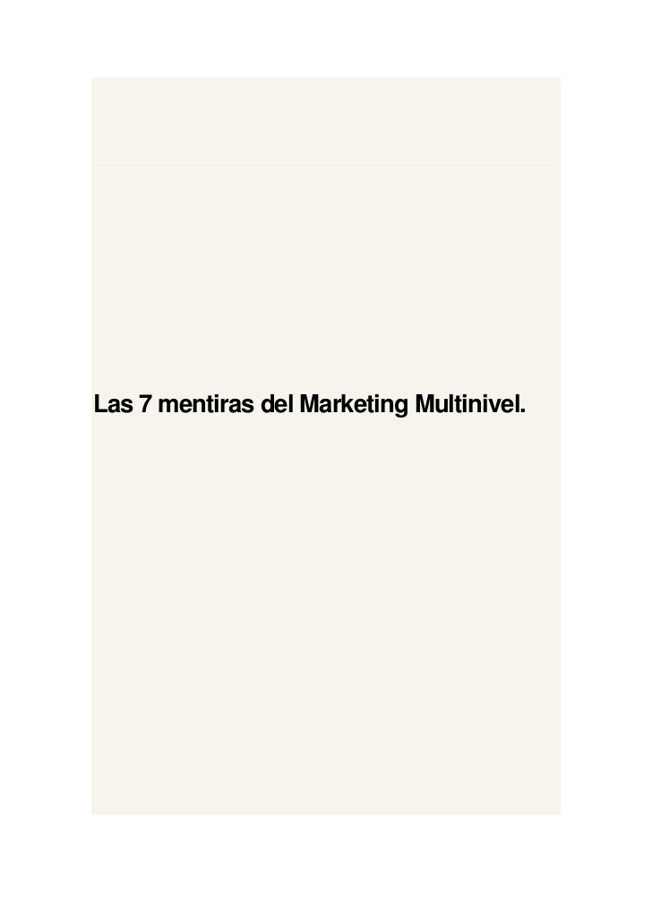 Las 7 mentiras del Marketing Multinivel.