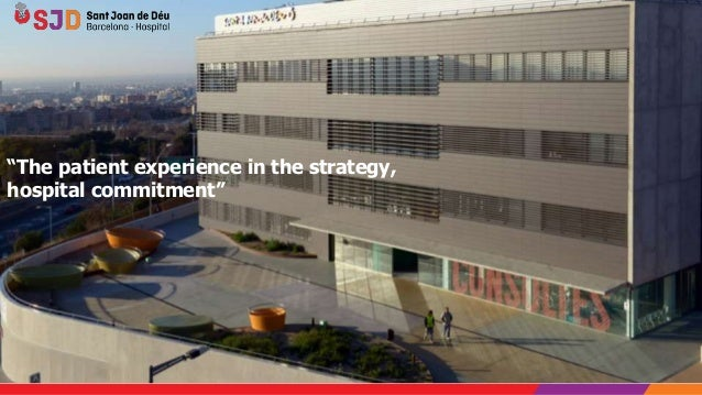 """The patient experience in the strategy, hospital commitment"""