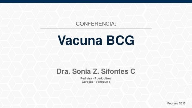 vacuna bcg  dra  sonia z  sifontes c