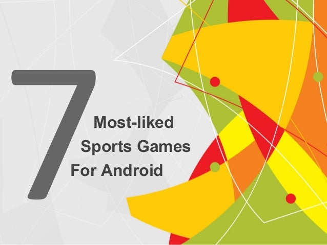 Most-liked 7Sports Games For Android