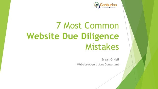 7 Most Common Website Due Diligence Mistakes Bryan O'Neil Website Acquisitions Consultant