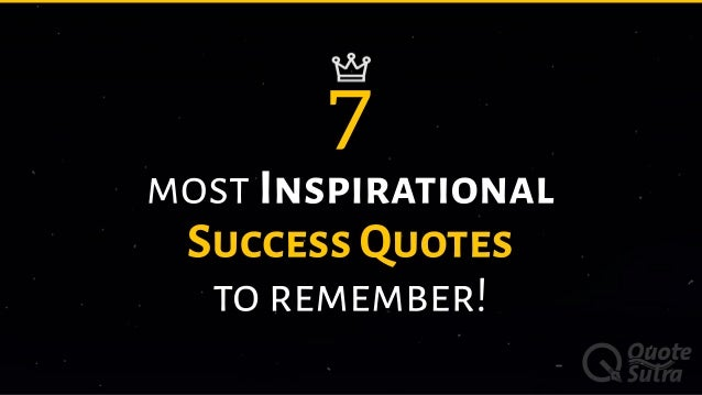 60 Most Inspirational Success Quotes To Remember Classy Success Quotes