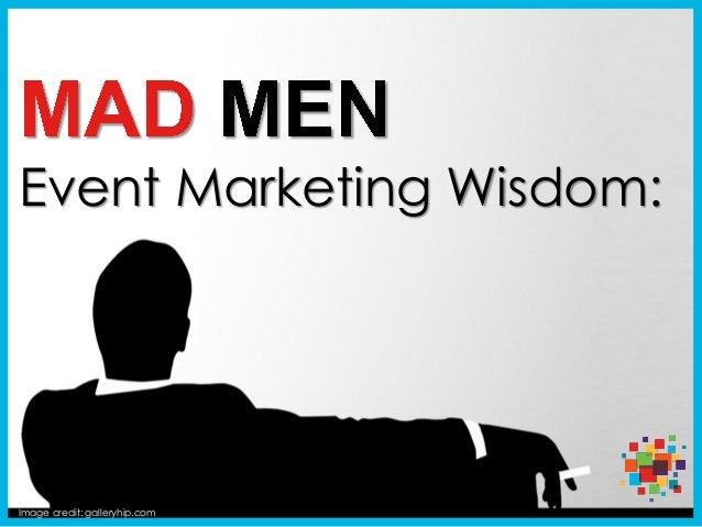 Image credit: galleryhip.com Event Marketing Wisdom: